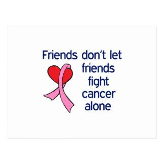 FRIENDS DONT FIGHT ALONE POSTCARD