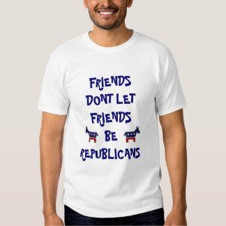 friends dont let friends be republicans t shirt