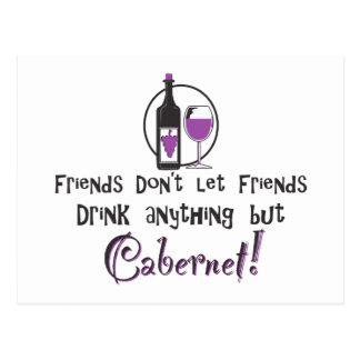 Friends Don't Let Friends/Cabernet Wine Postcard