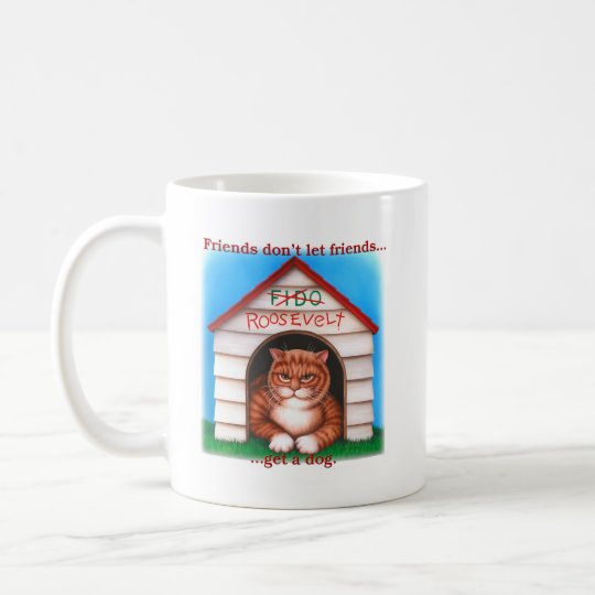 Friends Don't Let Friends Coffee Mug