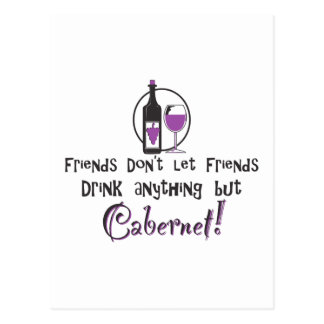 Friends don't let friends drink anything but Caber Postcard