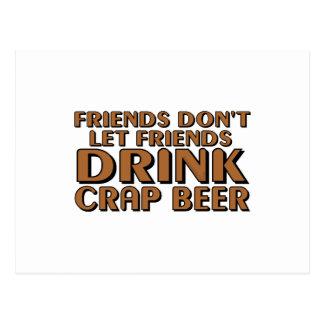Friends Don't Let Friends.... Postcard