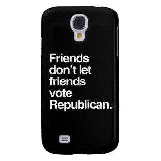FRIENDS DON'T LET FRIENDS VOTE REPUBLICAN -.png Galaxy S4 Case