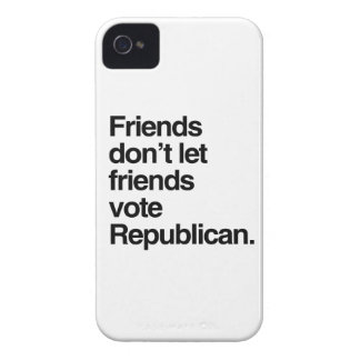 FRIENDS DON'T LET FRIENDS VOTE REPUBLICAN -.png Case-Mate iPhone 4 Cases