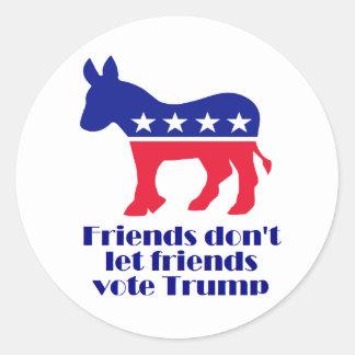 Friends Don't Let Friends Vote Trump stickers