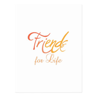 Friends For Life Postcard