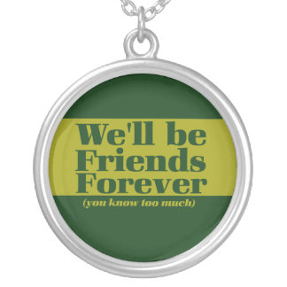 Friends forever round pendant necklace
