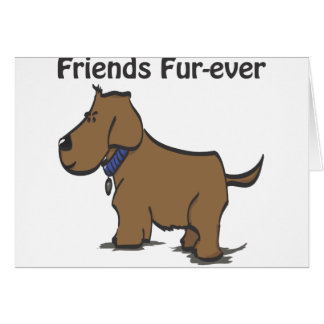 Friends Fur-ever! Greeting Card