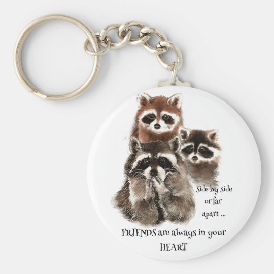 Friends in your Heart Quote Racoon Animal Humour Basic Round Button Key Ring