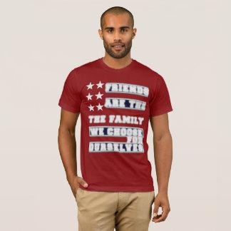 Friends - my family T-Shirt