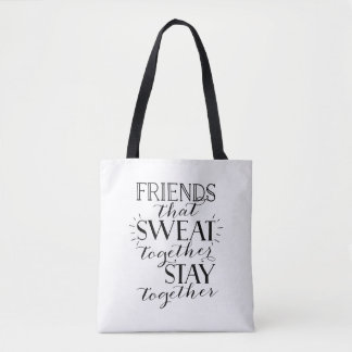 Friends that sweat together gym tote bag