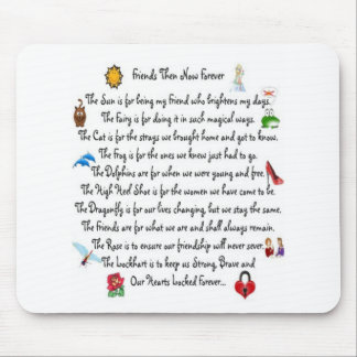 Friends Then Now Forever Poem on Mousepad