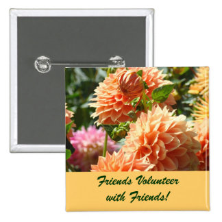 Friends Volunteer with Friends buttons flowers