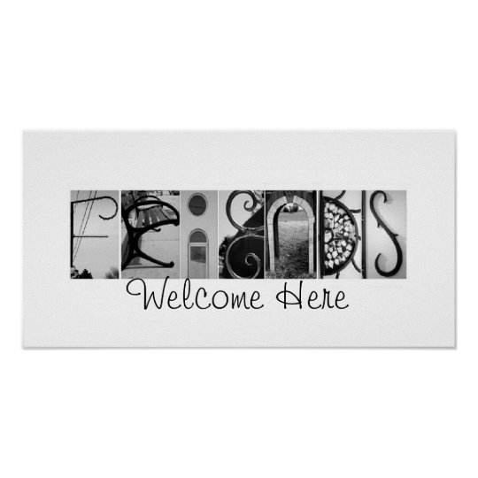 Friends Welcome Here Alphabet Photography 10x20 Poster