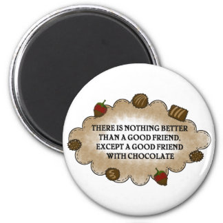 Friends With Chocolate Magnets