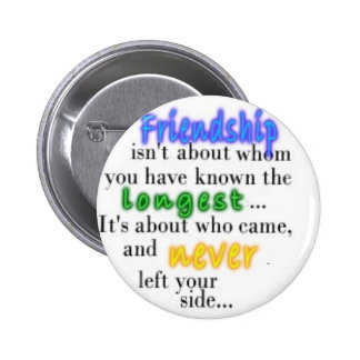 Friendship 6 Cm Round Badge