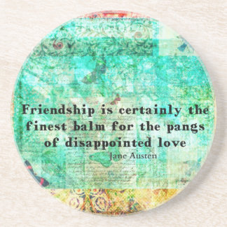 Friendship and LOVE quote JANE AUSTEN Beverage Coasters