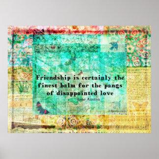 Friendship and LOVE quote JANE AUSTEN Poster