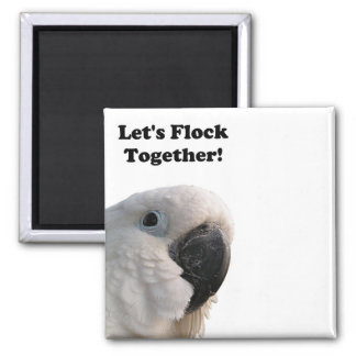 Friendship Day Cockatoo Flock Together Photo Square Magnet