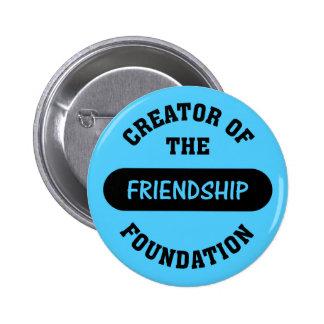 Friendship Foundation Creator 6 Cm Round Badge