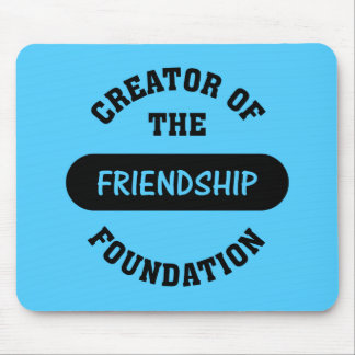 Friendship Foundation Creator Mouse Pad