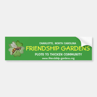 Friendship Gardens Bumper Sticker