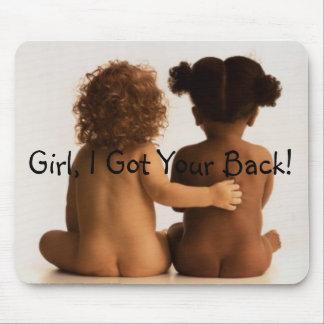 Friendship- Girl, I Got Your Back! Mouse Mat