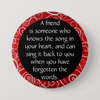 Friendship is... 7.5 cm round badge