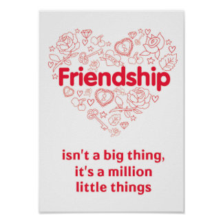 Friendship is a million things cute quote poster