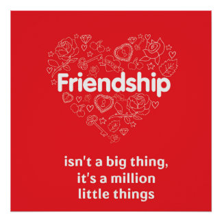 Friendship is a million things red quote poster