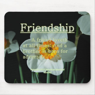 Friendship Proverbs 17:17 Mouse Pad