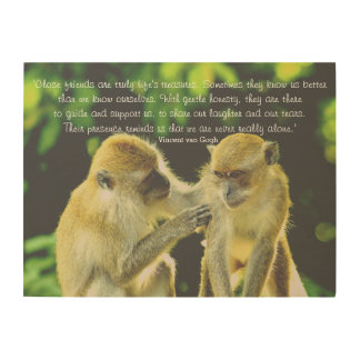 Friendship Quote by Vincent van Gogh Wood Print