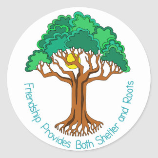Friendship Tree Provides Shelter and Roots Classic Round Sticker