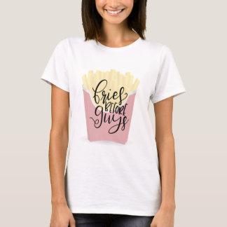 FRIES BEFORE GUYS, sassy shirts, sassy accessories T-Shirt
