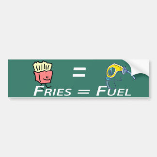 fries = fuel bumper sticker