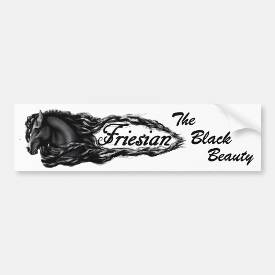 Friesian, The black beauty Bumper Sticker