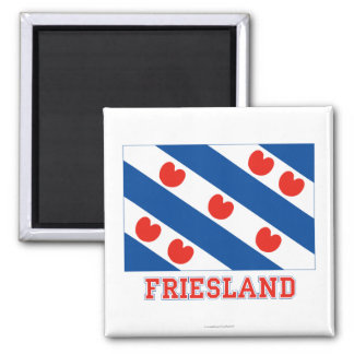 Friesland Flag with name Square Magnet
