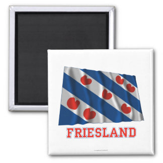 Friesland Waving Flag with Name Magnet