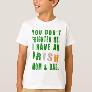 Frighten Irish Mom and Dad T-Shirt