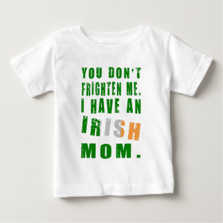 Frighten Irish Mom Baby T-Shirt
