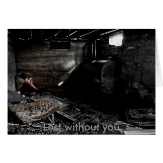 Frightened, Lost without you Note Card