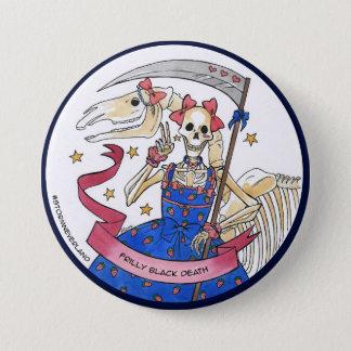 Frilly Black Death 7.5 Cm Round Badge