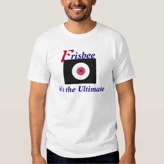 Frisbee It's the Ultimate T-shirts