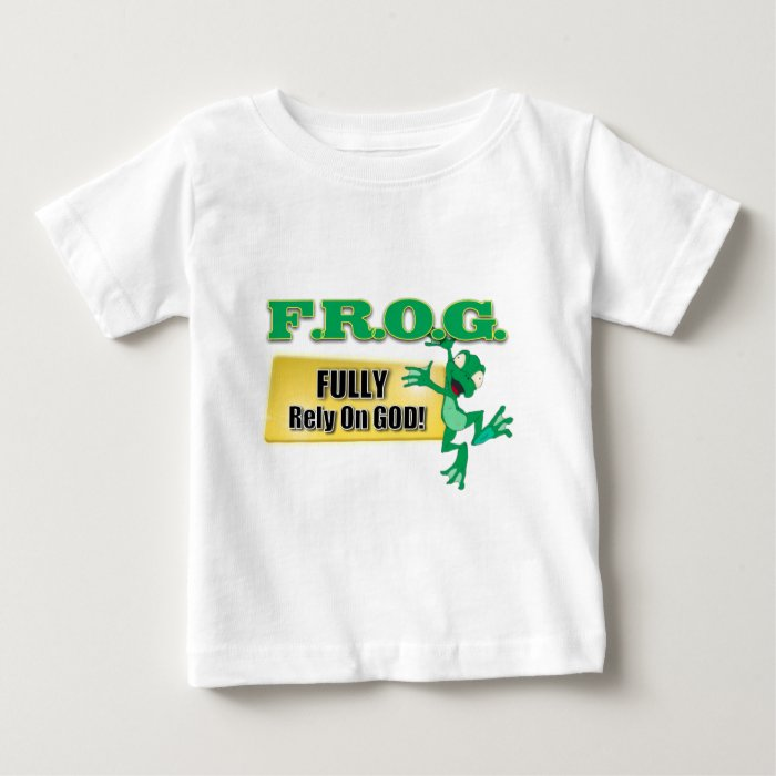 FROG CHRISTIAN ACRONYM FULLY RELY ON GOD BABY T-Shirt