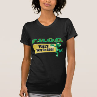 FROG CHRISTIAN ACRONYM FULLY RELY ON GOD TSHIRTS