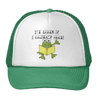 Frog Croak If I Couldn't Read Tshirts and Gifts Cap