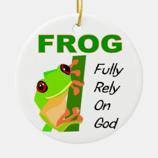 FROG, Fully rely on God Round Ceramic Decoration