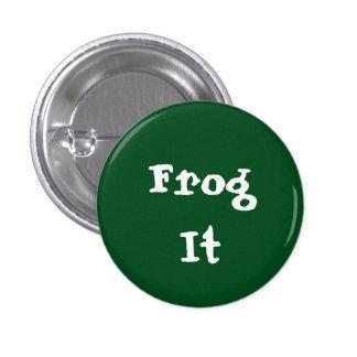 Frog It 3 Cm Round Badge
