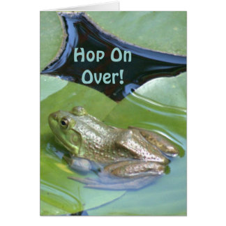 """FROG ON LILY PAD-""""HOP ON OVER"""" (PHOTOG.) GREETING CARD"""