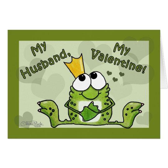 Frog Prince Valentine for Husband Card